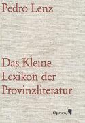 Das Kleine Lexikon der Provinzliteratur