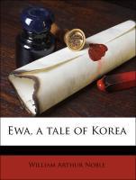 Ewa, a Tale of Korea
