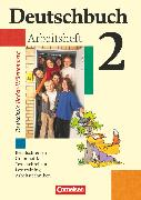 Deutschbuch 2. 6. Schuljahr. Arbeitsheft mit Lösungen. BW