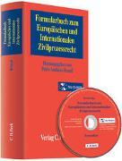 Formularbuch zum Europäischen und Internationalen Zivilprozessrecht