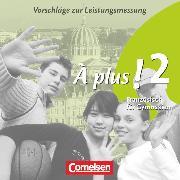 À plus !, Ausgabe 2004, Band 2, Vorschläge zur Leistungsmessung, CD-Extra, CD-ROM und CD auf einem Datenträger
