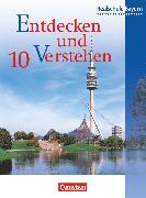 Entdecken und Verstehen 10. Schuljahr. Schülerbuch. BY