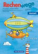 Rechenwege, Ausgabe Berlin, Brandenburg, Mecklenburg-Vorpommern, Sachsen-Anhalt - 2004, 3. Schuljahr, Arbeitsheft