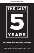 The Last Five Years: The Complete Book and Lyrics of the Musical