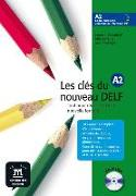 Les clés du nouveau DELF A2 (Incl. CD)