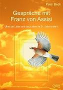 Gespräche mit Franz von Assisi