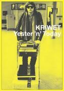 KRIWET. Yester 'n' Today