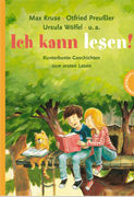 Ich kann lesen! , Kunterbunte Geschichten zum ersten Lesen