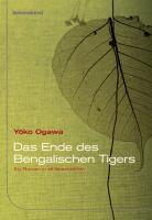 Das Ende des Bengalischen Tigers