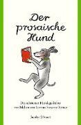 Der prosaische Hund
