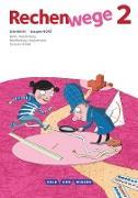 Rechenwege, Nord - Aktuelle Ausgabe, 2. Schuljahr, Arbeitsheft
