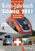 Bahn-Jahrbuch Schweiz 2011