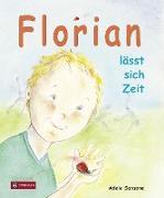 Florian lässt sich Zeit - Eine Geschichte zum Down-Syndrom