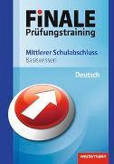 Finale - Prüfungstraining. Basiswissen Deutsch. Mittlerer Schulabschluss