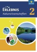 Erlebnis Naturwissenschaften 2. Ein Lehr- und Arbeitsbuch