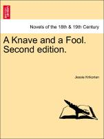 A Knave and a Fool. Second Edition