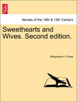 Sweethearts and Wives. Vol. I, Second edition