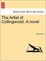 The Artist of Collingwood. a Novel