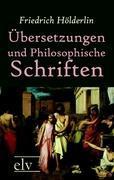 Übersetzungen und Philosophische Schriften