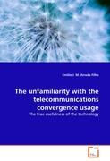 The unfamiliarity with the telecommunications convergence usage