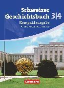 Schweizer Geschichtsbuch 3/4. Kompaktausgabe. Schülerbuch. CH