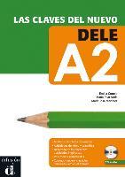 Las clavas del nuevo DELE. (A2). Lehrbuch + Audio-CD