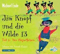 Jim Knopf und die Wilde 13 Teil 2. Der Magnetfelsen