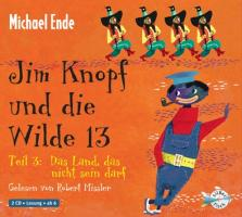 Jim Knopf und die Wilde 13 Teil 3. Das Land, das nicht sein darf