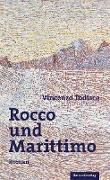 Rocco und Marittimo