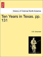 Ten Years in Texas. Pp. 131