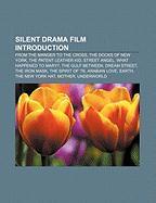 Silent drama film Introduction