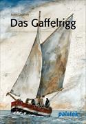 Das Gaffelrigg