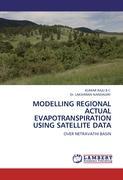 MODELLING REGIONAL ACTUAL EVAPOTRANSPIRATION USING SATELLITE DATA
