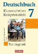 Deutschbuch 7. Schuljahr. Klassenarbeiten, Kompetenztests. Trainingshefte. HE