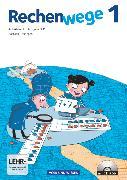 Rechenwege, Süd - Aktuelle Ausgabe, 1. Schuljahr, Arbeitsheft mit CD-ROM