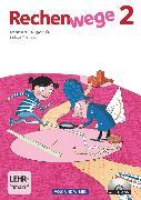 Rechenwege, Süd - Aktuelle Ausgabe, 2. Schuljahr, Arbeitsheft mit CD-ROM