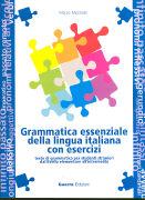 Grammatica essenziale della lingua it. con esercizi.