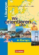Wir orientieren uns in Europa. Topographische Arbeitsheft. Lösungen