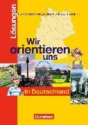 Wir orientieren uns in Deutschland. Topographische Arbeitsheft. Lösungen