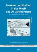 Struktur und Freiheit in der Musik des 20. Jahrhunderts