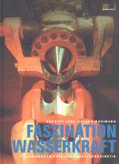 Faszination Wasserkraft
