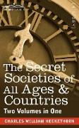 The Secret Societies of All Ages & Countries (Two Volumes in One)