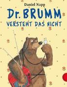 Dr. Brumm: Dr. Brumm versteht das nicht