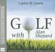 Golf with Alan Shepard
