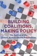 Building Coalitions, Making Policy