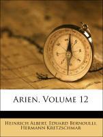 Arien, Zwoelfter Band