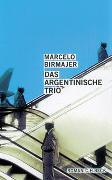 Das argentinische Trio