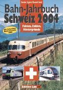 Bahn-Jahrbuch Schweiz 2004