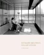 Richard Neutras Miller House
