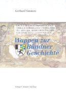 Wappen zur Bündner Geschichte